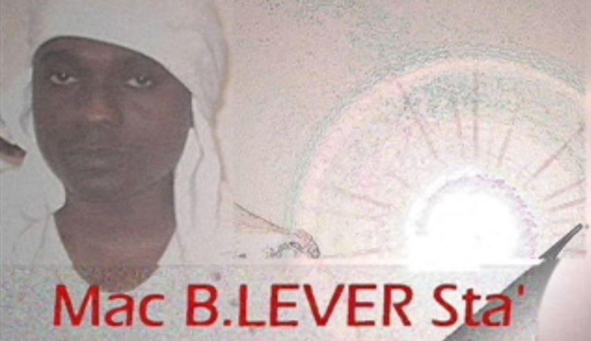 Mac B. Lever Sta'